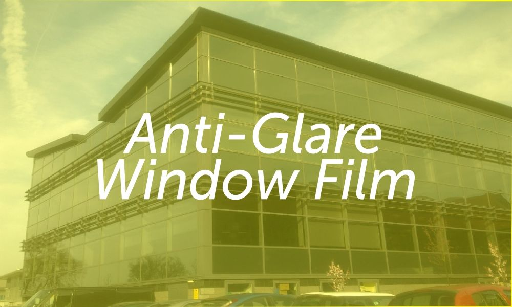 Anti-Glare Window Film
