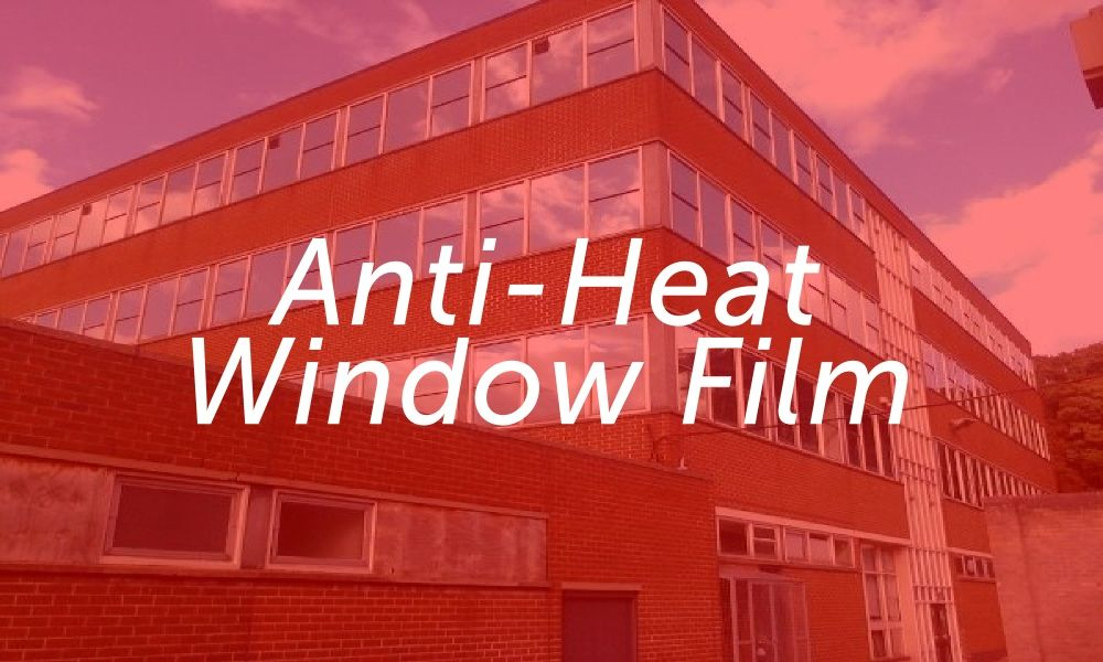 Anti-Heat Reflecting Solar Control Film