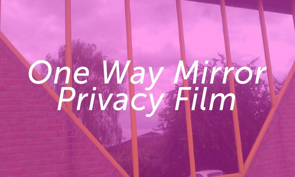 One Way Mirror Privacy Film