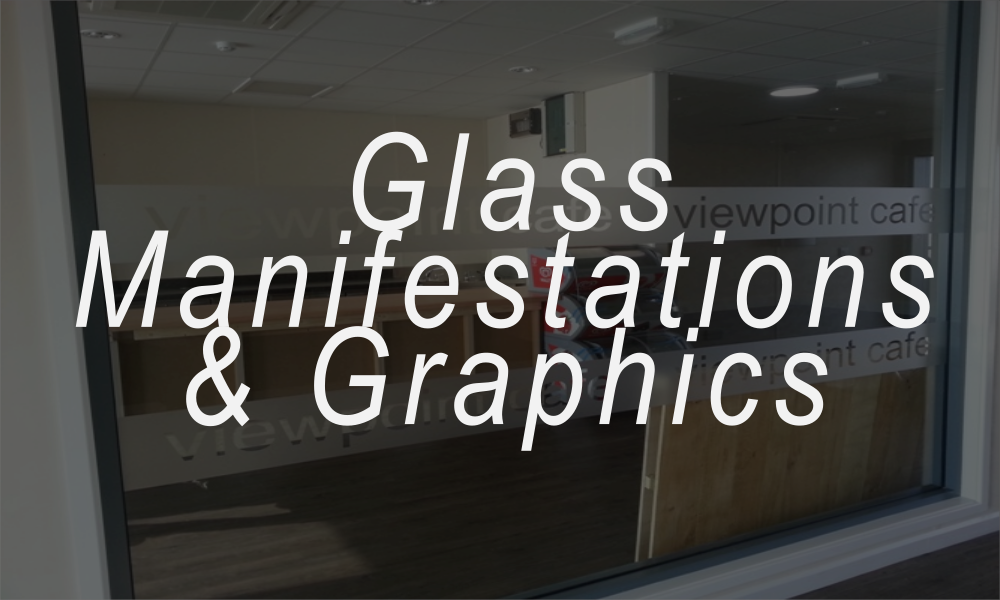 Window Glass Manifestations & Graphics